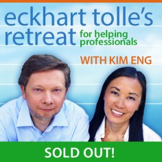 Eckhart Tolle's Retreat for Helping Professionals