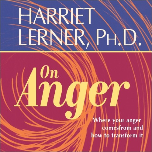 Harriet Lerner on Anger
