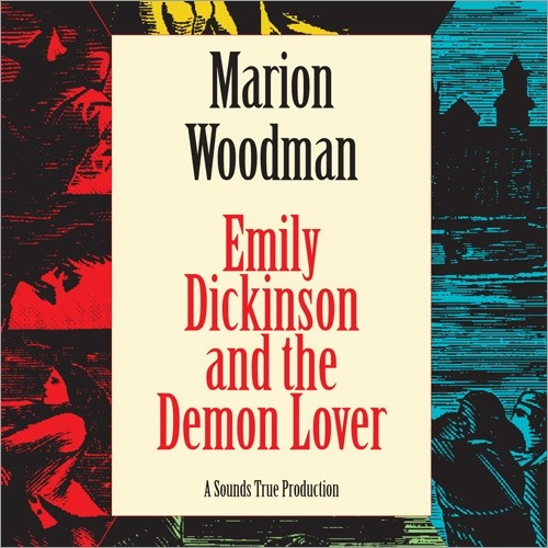 Emily Dickinson & the Demon Lover