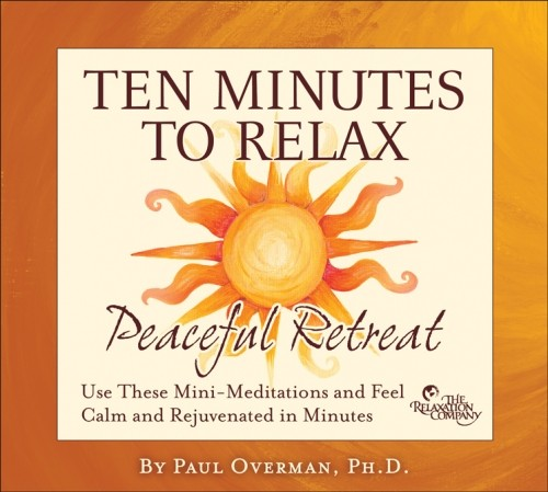 Ten Minutes to Relax: Peaceful Retreat (2-CD Set)