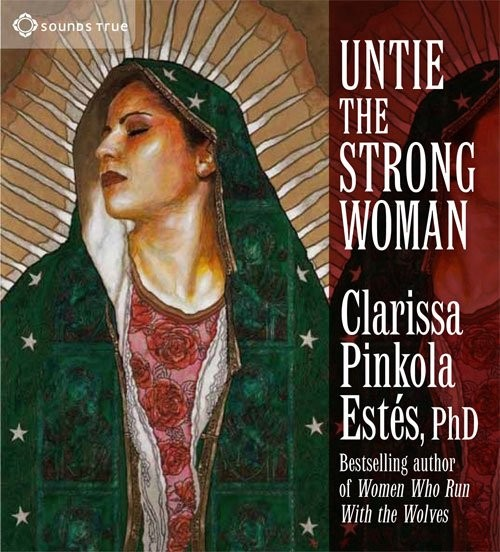 Untie the Strong Woman