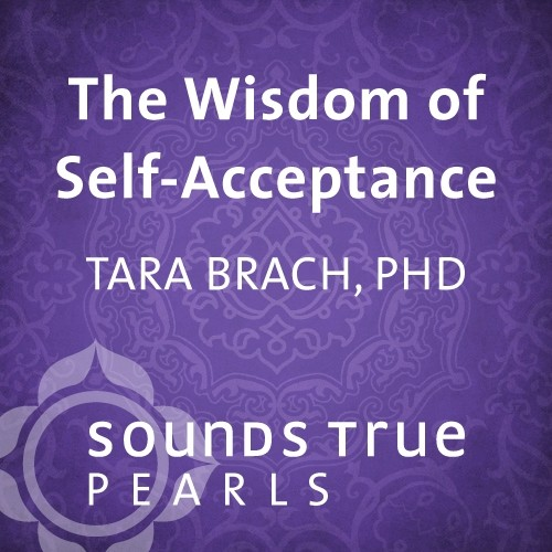 The Wisdom of Self-Acceptance