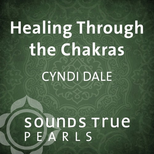 Healing Through the Chakras