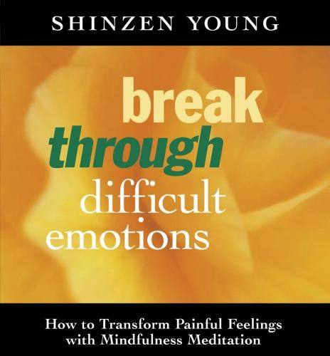 Break Through Difficult Emotions