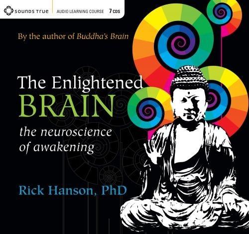 The Enlightened Brain