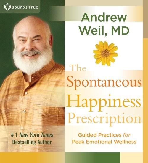 The Spontaneous Happiness Prescription