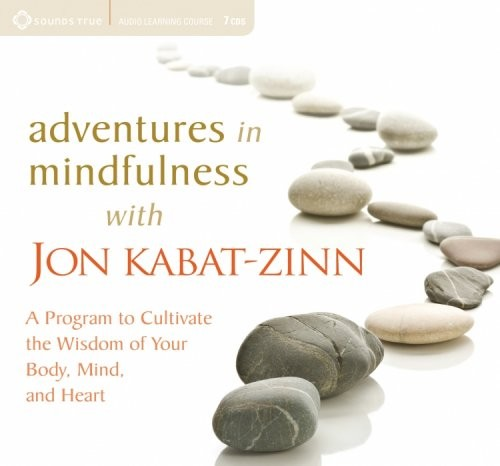 Adventures in Mindfulness