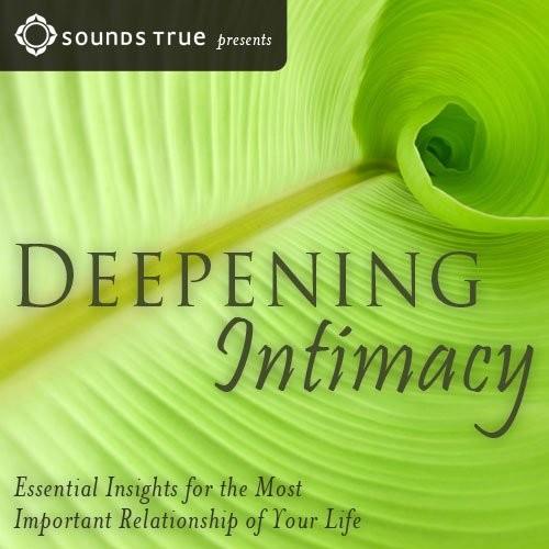 Deepening Intimacy