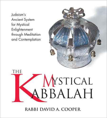The Mystical Kabbalah