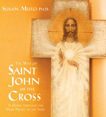 The Way of Saint John of the Cross