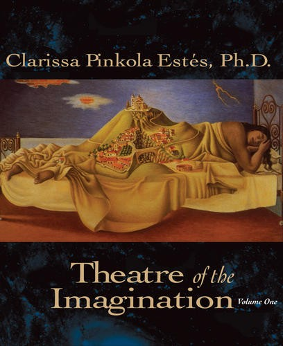 Theatre of the Imagination, Volume One