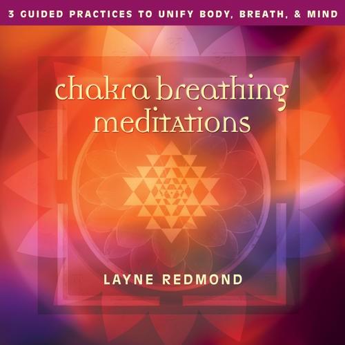 Chakra Breathing Meditations