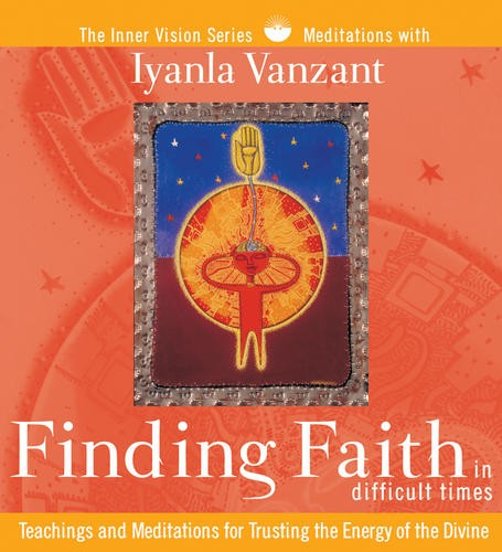 Finding Faith in Difficult Times