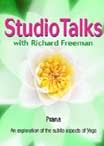 Studio Talks with Richard Freeman: Prana