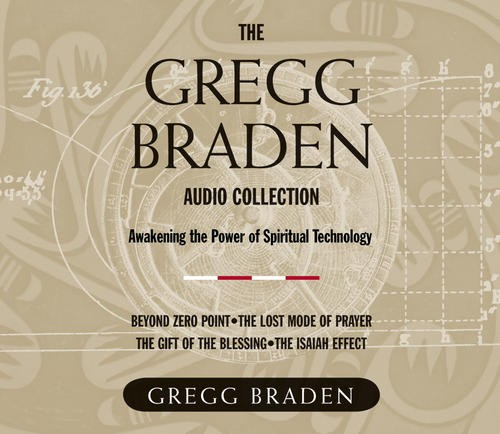 The Gregg Braden Audio Collection