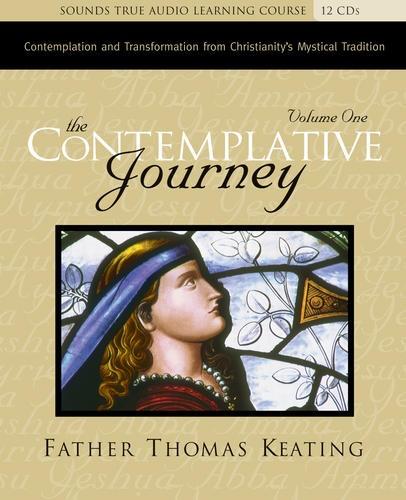 The Contemplative Journey, Volume 1