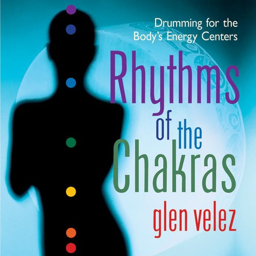 Rhythms of the Chakras