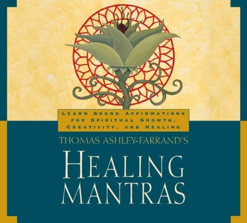 Thomas Ashley-Farrand's Healing Mantras