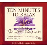 Ten Minutes to Relax: Living the Love Response