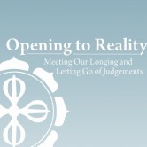 Opening to Reality