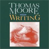 Thomas Moore on Writing