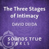 The Three Stages of Intimacy