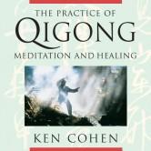 The Practice Of Qigong