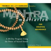 Mantra Meditation for Creating Abundance
