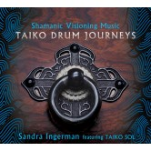 Shamanic Visioning Music: Taiko Drum Journeys